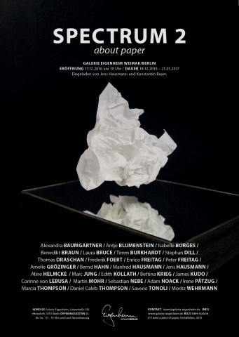 SPECTRUM 2 - ABOUT PAPER - Galerie Eigenheim, Berlin